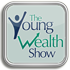 Young Wealth Show